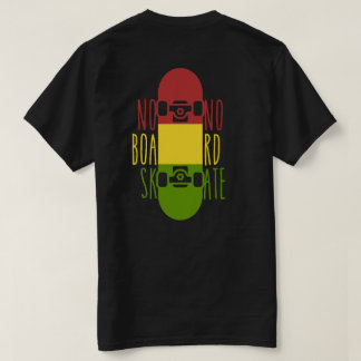 taj - No Board, No Skate T-Shirt
