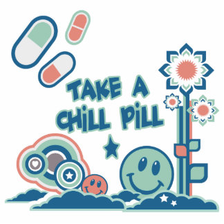 Take a Chill Pill Photo Sculpture