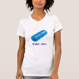 Take A Chill Pill tshirt