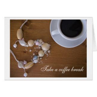 Take a coffee break greeting card