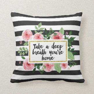 Take A Deep Breath You Are Home Watercolor Roses Throw Pillow
