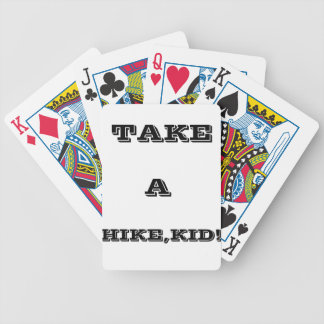 Take A Hike, Kid ! Bicycle Playing Cards