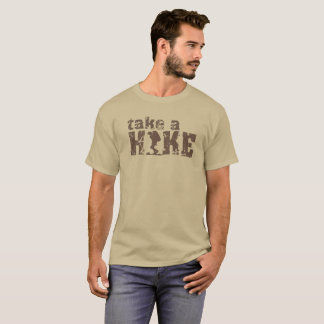 TAKE A HIKE OUTDOOR GEAR T-Shirt