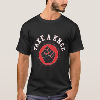 Take A Knee design T-Shirt