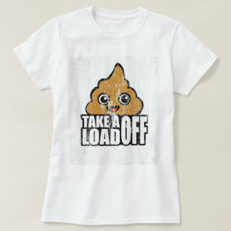 Take a Load Off DS T-Shirt