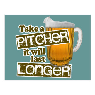 Take a Pitcher it Will Last Longer Postcard