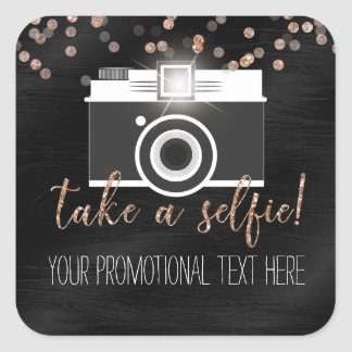 Take a Selfie Customer Loyalty - Add Your Own Text Square Sticker