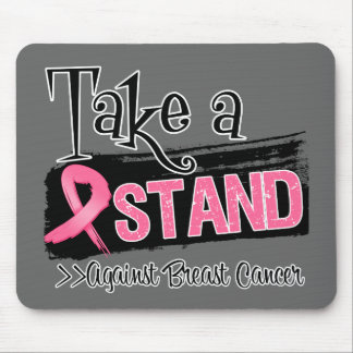 Take a Stand Against Breast Cancer Mousepad