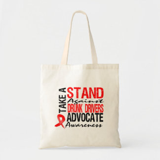 Take A Stand Against Drunk Driving Budget Tote Bag