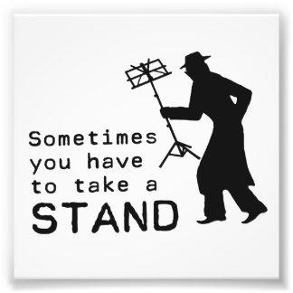 Take a Stand Art Photo