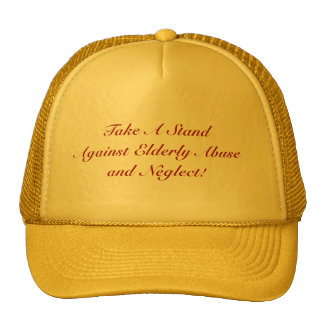 Take A StandAgainst Elderly Abuseand Neglect! Mesh Hat
