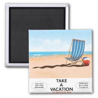 Take a Vacation Magnet