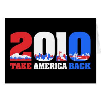 Take America Back 2010 Greeting Card