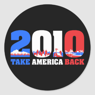 Take America Back 2010 Round Sticker