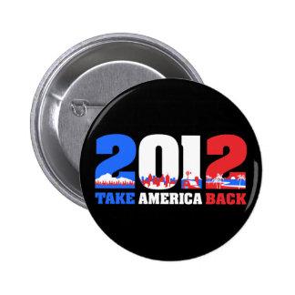 Take America Back 2012 6 Cm Round Badge