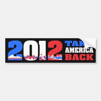 Take America Back 2012 Bumper Sticker