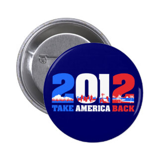 Take America Back 2012 Pinback Buttons