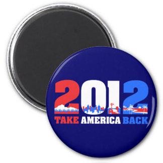 Take America Back 2012 Refrigerator Magnet