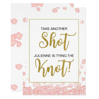 Take Another Shot She is Tying the Knot Sign Card