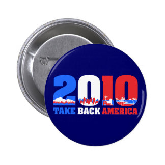 Take Back America 2010 Pinback Buttons