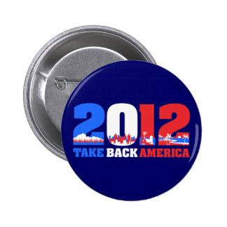 Take Back America 2012 6 Cm Round Badge