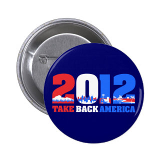 Take Back America 2012 Pinback Buttons