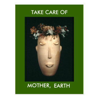 TAKE CARE OF MOTHER, EARTH POSTCARD