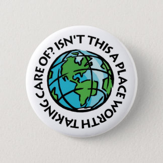 Take Care Of The Earth 6 Cm Round Badge