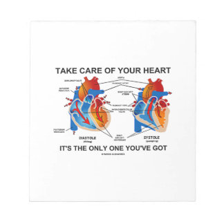 Take Care Of Your Heart It's Only One You've Got Notepad