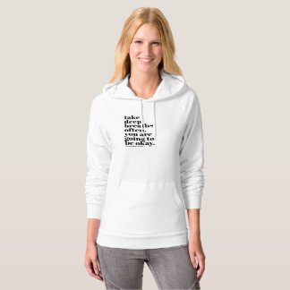 take deep breaths often. you are going to be okay. hoodie
