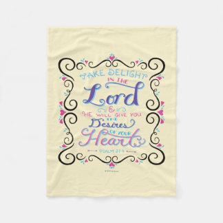 Take Delight in the Lord Fleece Blanket