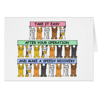 Take it easy after your operation, recovery. card