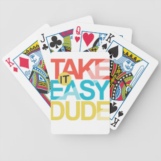 take it easy dude bicycle playing cards