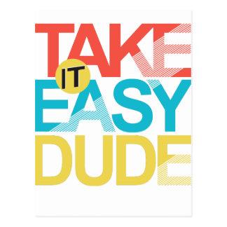 take it easy dude postcard