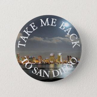 Take me Back to San Diego Button