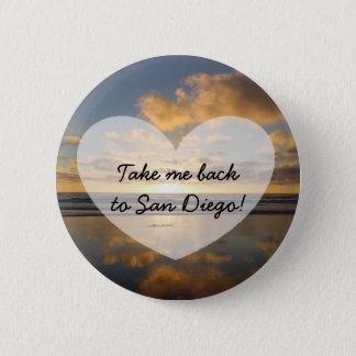 Take me back to  San Diego California Button