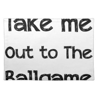 Take Me Out To The Ball Game Placemat