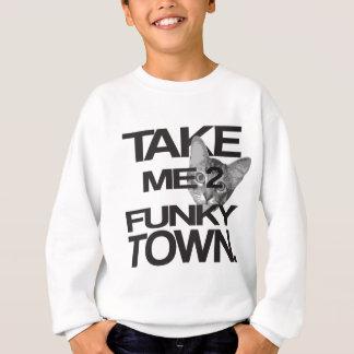 Take Me To Funky Town Cat Sweatshirt