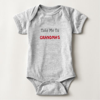 Take Me To Grandma's Baby Bodysuit
