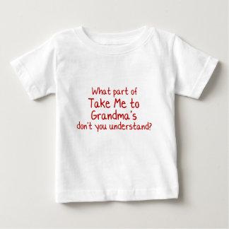 Take me to Grandmas Baby T-Shirt