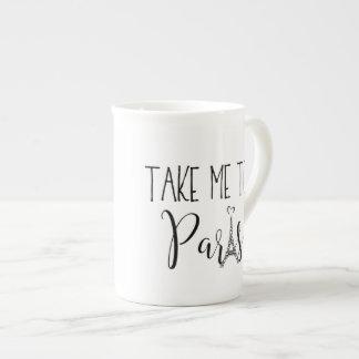 """""""Take Me To Paris"""" Tea Cup"""