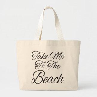 Take Me To The Beach Large Tote Bag