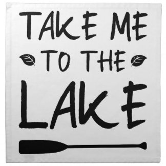 Take Me To The Lake Napkin