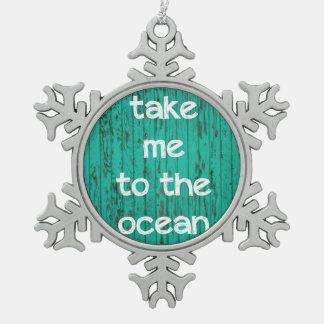 Take Me To The Ocean Pewter Snowflake Decoration