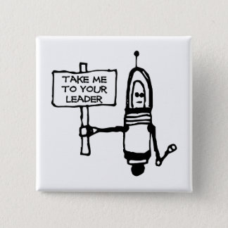 Take Me To Your Leader 15 Cm Square Badge