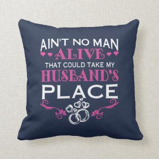 Take my husband's place cushion
