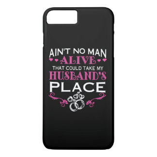 Take my husband's place iPhone 7 plus case
