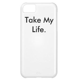 """Take My Life"" Iphone 5C case"