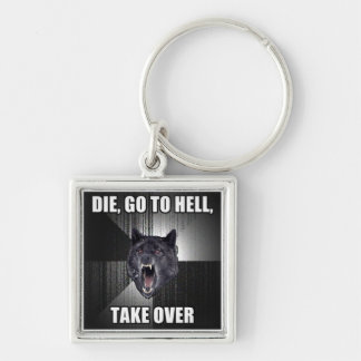 Take Over Hell Keychain