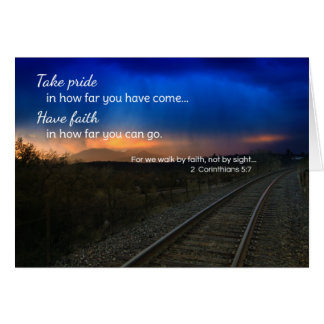 Take pride in how far you have come... greeting card